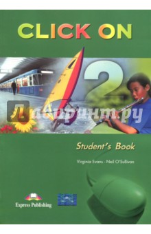 Click On 2. Students BookАнглийский язык<br>Click On 2: Student s Book is a modular secondary-level course. The series combines active English learning with a variety of lively topics presented in themed units. <br>Key Features: <br>five modules of two units each;<br>realistic, stimulating dialogues featuring people in everyday situations;<br>development of vocabulary and grammar skills through interactive tasks;<br>clear presentation and thorough practice of the target language;<br>carefully controlled dialogues for learners to reproduce;<br>wide variety of listening practice;<br>writing sections containing models and project work;<br>variety of stimulating and interesting texts;<br>pronunciation sections, games and songs;<br>regular module self-assessment sections;<br>a story in seven episodes giving learners the chance to have fun while learning;<br>a special section on British and American culture;<br>fully dramatized CD-ROM.<br>