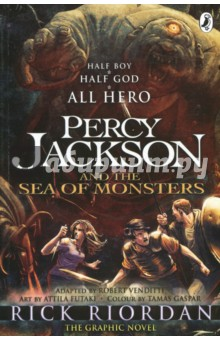 Percy Jackson and the Sea of Monsters. The Graphic NovelКомиксы<br>You can t tell by looking at me that my dad is Poseidon, God of the Sea. It s not easy being a half-blood these days. Even a simple game of dodgeball becomes a death match against an ugly gang of cannibal giants - and that was only the beginning. Now Camp Half-Blood is under attack, and unless I can get my hands on the Golden Fleece, the whole camp will be invaded by monsters. Big ones... This full-colour graphic novel is adapted by Robert Vendetti, with art by Attila Futaki and colour by Tamas Gaspar.<br>