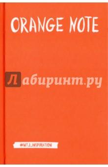 Orange Note. Творческий блокнот, А5Блокноты большие нелинованные<br>Яркий сочный блокнот для творческих и дерзких!<br>Создавайте безумные скетчи, ведите записи или тренируйте каллиграфию! Наш блокнот точно добавит им немного безумия!<br>Удивляйте и экспериментируйте!<br>
