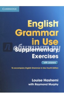 English Grammar in Use Supplementary Exercises with AnswersАнглийский язык<br>This new edition has been thoroughly updated and revised to accompany the fourth edition of English Grammar in Use. The book contains 200 varied exercises to provide students with extra practice of the grammar they have studied. This with answers version is ideal for self-study. A version without answers is available separately.<br>
