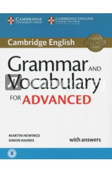 Grammar and Vocabulary for Advanced Book with Answers and Audio Self-Study Grammar ReferenceАнглийский язык<br>Grammar and Vocabulary reference and practice for the revised Cambridge English: Advanced (CAE) from 2015. <br>Cambridge Grammar and Vocabulary for Advanced provides complete coverage of the grammar and vocabulary needed for the revised exams, and develops listening skills at the same time. It provides students with practice of exam tasks from the Reading and Use of English, Writing and Listening papers and contains helpful grammar explanations and glossary. It also includes useful tips on how to approach exam tasks and learn vocabulary. It is informed by the Cambridge Learner Corpus to ensure that the language tackles real learner errors. The accompanying listening material is available online for download.<br>