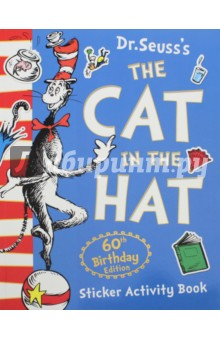 The Cat in the Hat. Sticker Activity BookЛитература на иностранном языке для детей<br>Celebrate the Cat in the Hat s 60th birthday with sticker and activity fun!<br>It s the Cat in the Hat s 60th birthday - and you re invited to the party!<br>Come and celebrate with splendid stickers, amazing activities, and lots of crazy characters to colour! All packed into one fantastically fun book.<br>So pick up your pencil and let s get on our way!<br>