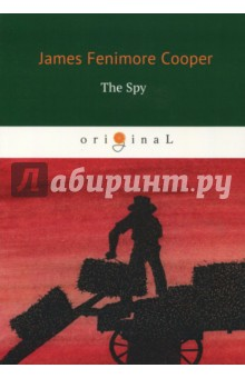 The SpyХудожественная литература на англ. языке<br>The Spy: a Tale of the Neutral Ground was James Fenimore Cooper s second novel, published in 1821. This was the earliest United States novel to win wide and permanent fame and may be said to have begun the type of romance which dominated U.S. fiction for 30 years.<br>The action takes place during the American Revolution. Garvey Birch is a modest American who pretends to be a regular peddler, but in fact collecting military information for the Continental Army in territory controlled by British army.<br>