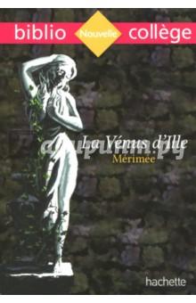 Venus dIlle NEDЛитература на французском языке<br>Une Venus en bronze a ete decouverte dans la petite ville dIlle. Cette etonnante statue, dune etrange beaute, hante les imaginations, dechaine les passions, alors que se preparent les noces du jeune Alphonse et de Mlle de Puygarrig. Est-elle une bienveillante representation de la deesse de lAmour, comme laffirment les archeologues ? Est-elle malefique, comme le pretendent les habitants du village ? Les curieuses inscriptions gravees sur son socle apporteront-elles une reponse aux mysterieux evenements qui bouleversent la region ? Le texte integral annote. <br>Des questionnaires au fil du texte. Des documents iconographiques exploites. Un dossier Lecture dimages et histoire des Arts. Une presentation de Merimee et de son epoque. Un apercu du genre de la nouvelle fantastique. Un groupement de textes :  Realite ou illusion ?.<br>
