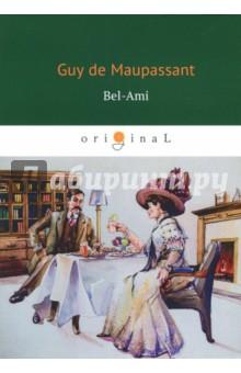 Bel-AmilЛитература на французском языке<br>Guy de Maupassant est le maitre de la nouvelle litterature francaise du XIXe siecle, repute pour ses nouvelles a chute. Il a publie une vingtaine de recueils de morceaux de prose en neuf ans, avec un penchant pour le naturalisme.<br>Bel-Ami est un roman phare. Le personnage de Georges Duroy, un arriviste cynique et coureur de jupons, est bien connu au public du monde entier. Ce charmeur qui seduit des femmes du monde ne sarrete devant rien pour sextirper de la pauvrete et trouver sa place dans la bonne societe. Mais est-ce que la concretisation de son reve le rendra heureux?<br>