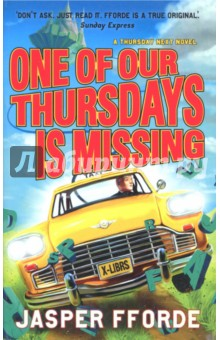 One of Our Thursdays Is MissingХудожественная литература на англ. языке<br>It is a time of unrest in the Book World. Only the diplomatic skills of ace literary detective Thursday Next can avert a devastating genre war. But a week before the peace talks, Thursday vanishes. Has she simply returned home to the Real World or is this something more sinister? All is not yet lost. Living at the quiet end of speculative fiction is the written Thursday Next, eager to prove herself worthy of her illustrious namesake.<br>The fictional Thursday is soon hot on the trail of her factual alter-ego, and quickly stumbles upon a plot so fiendish that it threatens the very Book World itself.<br>