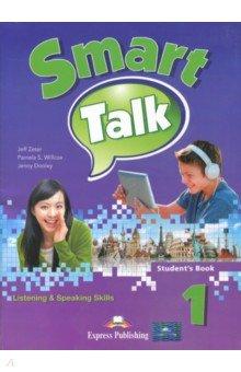 Smart Talk 1. Listening&Speaking Skills. Student's Book