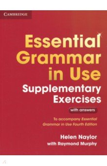 Essential Grammar in Use 3 Edition Supplementary Exercises