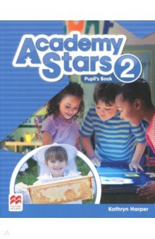 Academy Stars. Level 2. Pupil's Book Pack