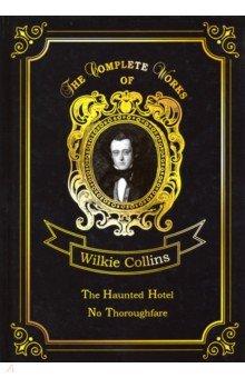 The Haunted Hotel&No Thoroughfare