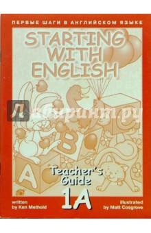 Метоулд Кен Первые шаги в английском языке. Книга для учителя 1А.
