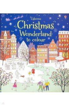 Christmas Wonderland to Colour