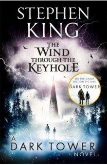 Wind through the Keyhole: A Dark Tower Novel
