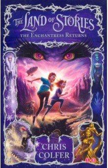 Land of Stories 2: Enchantress Returns