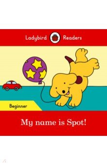 My name is Spot! (PB) +downloadable audio
