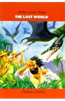 Дойл Артур Конан Затерянный мир / The lost world (на английском языке)