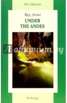 Стаут Рекс Под Андами / Under the Andes (на английском языке)