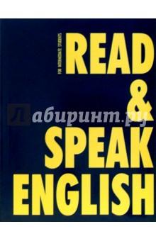 Read & Speak English: Учебное пособие