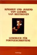 З.Т. Иванова: Kindheit und Jugend von Ludwig Van Beethoven / Детство и юность Людвига ван Бетховена (на нем. яз.)