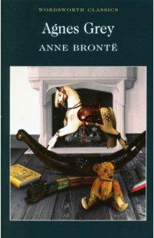 Agnes GreyХудожественная литература на англ. языке<br>Полный, неадаптированный текст произведения.<br>