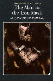 The Man in the Iron MaskХудожественная литература на англ. языке<br>Полный, неадаптированный текст произведения.<br>