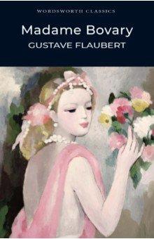Madame BovaryХудожественная литература на англ. языке<br>Полный, неадаптированный текст произведения.<br>