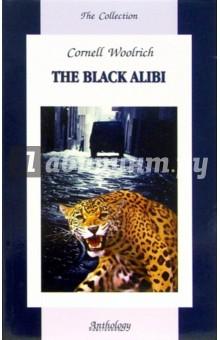 The Black AlibiХудожественная литература на англ. языке<br>Действие разворачивается в центре большого южно-американского города. Жители в панике - на волю из зоопарка вырвался ягуар. А ранним утром находят растерзанный труп девушки, и только один человек сомневается в том, что это злодеяние совершило четвероногое животное...<br>