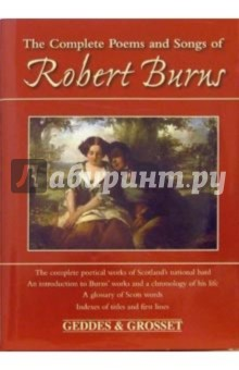 Burns Robert The Complete Poems and Songs of Robert Burns