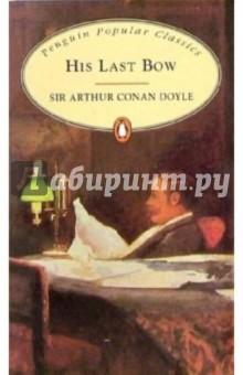Doyle Arthur Conan His Last Bow