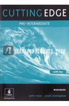 Cutting Edge. Pre-Intermediate: Workbook with key