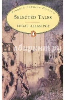 Poe Edgar Allan Selected Tales
