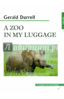 Durrell Gerald A Zoo in My Luggage