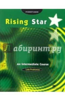 Rising Star. An Intermediate Course: Student's Book - Luke Prodromou