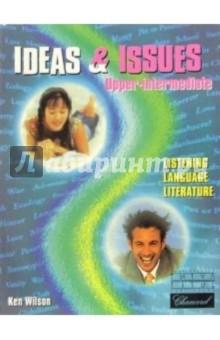 Ideas & Issues. Upper-Intermediate - Ken Wilson изображение обложки