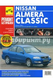 Nissan Almera Classic. Руководство по эксплуатации, техническому обслуживанию и ремонту.