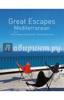 Great Escapes Mediterranean - Christiane Reiter