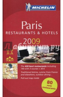Paris. Restaurants & hotels 2009