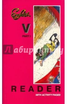 Книга для чтения к учебнику английского языка. 5 класс. Часть 1 - Богородицкая, Хрусталева