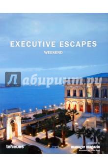 Executive Escapes Weekend