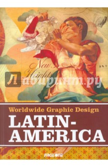 Worldwide Graphic Design: Latin America