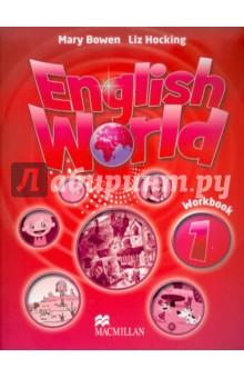 English World 1 Work Book - Bowen, Hocking