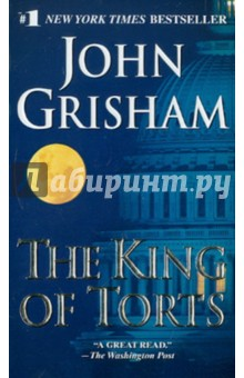 Купить John Grisham: The King of Torts ISBN: 9780440241539