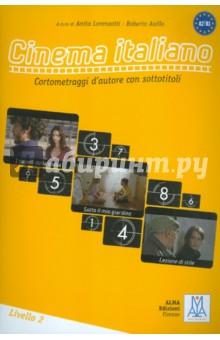 Cinema italiano in DVD. Livello 2 - Lorenzotti, Aiello