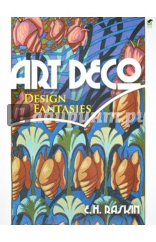 Art Deco Design Fantasies - E. Raskin
