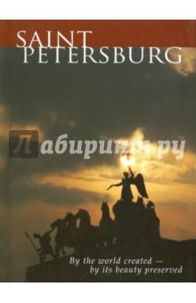 Санкт-Петербург: миром создан - красотой храним. На английском языке - Корнева, Чебоксарова