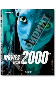 Movies of the 2000s. Кинофильмы 2000-х гг. - Jurgen Muller