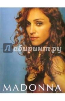 Мадонна (Madonna): [Сборник песен]