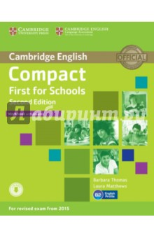Compact First for Schools. Workbook with answers - Thomas, Matthews