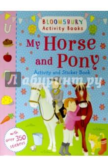 Купить My Horse and Pony. Activity and Sticker book ISBN: 9781408855171