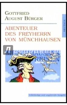 Abenteuer des freyherrn von Munchhausen / Приключения барона Мюнхгаузена (на немецком языке) - Gottfried Burger